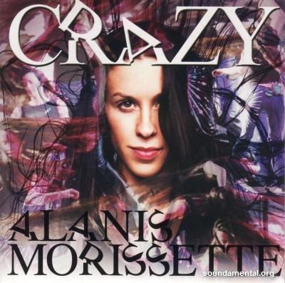 Alanis Morissette - Crazy / Copyright Alanis Morissette