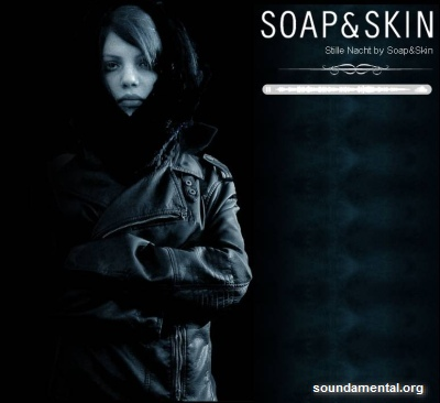 Soap&Skin - Stille Nacht / Copyright Soap&Skin