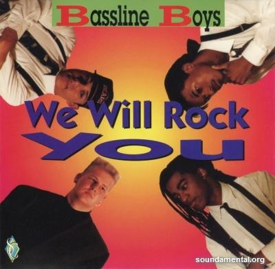 Bassline Boys - We will rock you / Copyright Bassline Boys