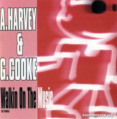 A. Harvey & G. Cooke - Walkin on the music / Copyright Aston Harvey
