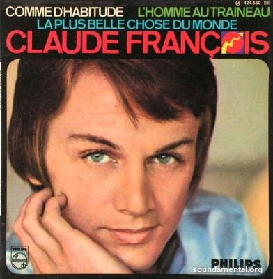 Claude François - Comme d'habitude / Copyright Claude François