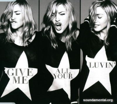 Madonna - Give me all your luvin' / Copyright Madonna