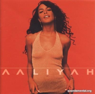 Aaliyah - Aaliyah / Copyright Aaliyah