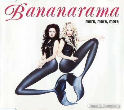 Bananarama - More, more, more / Copyright Bananarama