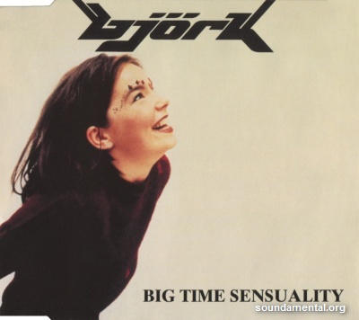 Björk - Big time sensuality / Copyright Björk
