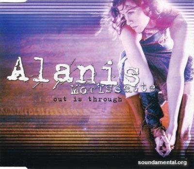 Alanis Morissette - Out is through (CD1) / Copyright Alanis Morissette