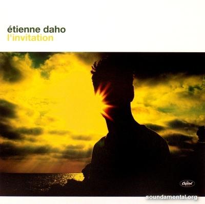 Etienne Daho - L'invitation (Classic Remastered LP) / Copyright Etienne Daho