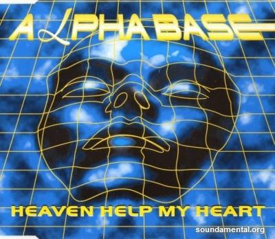 Alpha Base - Heaven help my heart / Copyright Alpha Base