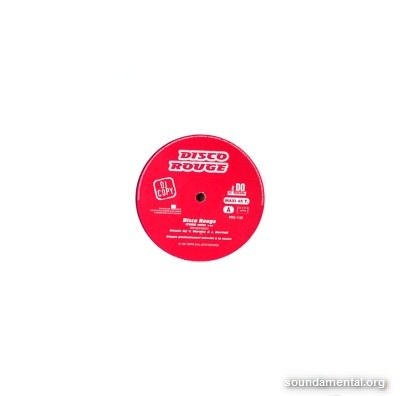 Disco Rouge - Disco rouge (Remix) / Copyright Disco Blu