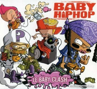 Baby Hiphop - Le baby clash / Copyright Baby Hiphop