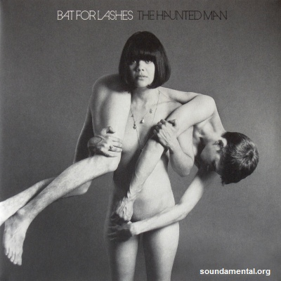 Bat For Lashes - The haunted man / Copyright Bat For Lashes