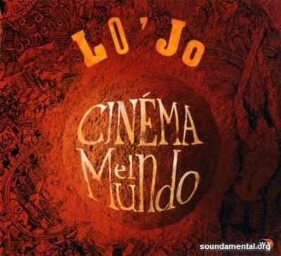 Lo'Jo - Cinéma El Mundo / Copyright Lo'Jo