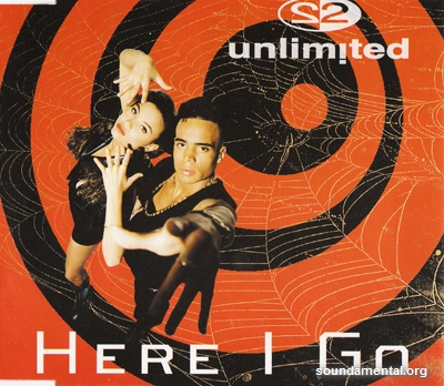 2 Unlimited - Here I go / Copyright 2 Unlimited