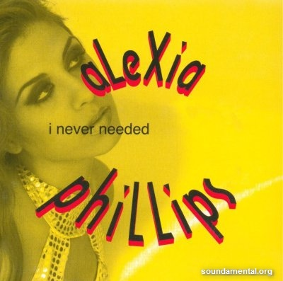 Alexia Phillips - I never needed / Copyright Alexia Phillips