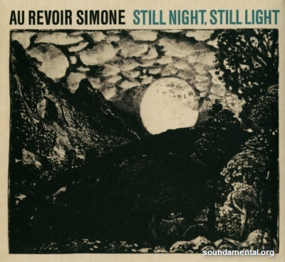Au Revoir Simone - Still night, still light / Copyright Au Revoir Simone