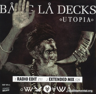Bang La Decks - Utopia / Copyright Bang La Decks