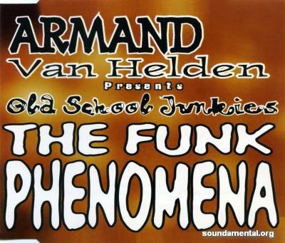 Armand Van Helden - Old School Junkies - The funk phenomena / Copyright Armand Van Helden